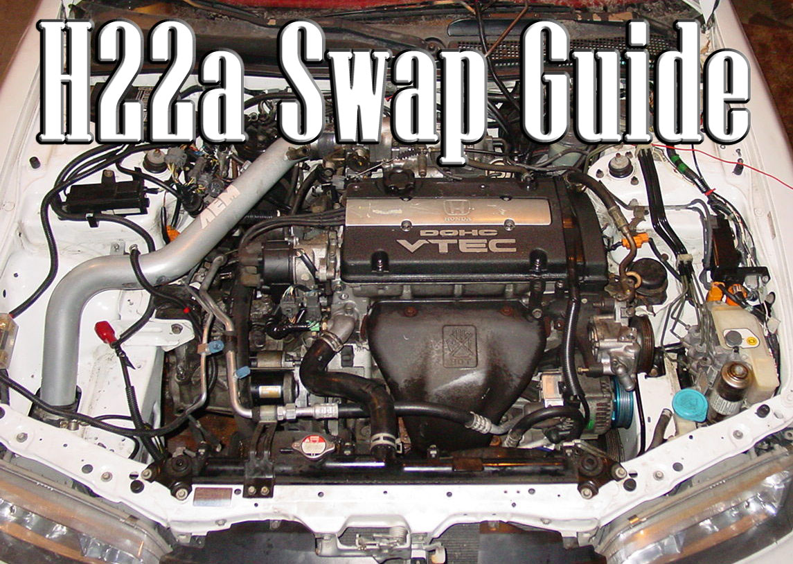 H22a Swap Guide | importnut.net H Engine Wiring Harness on