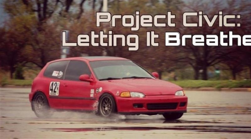 Project Civic – Letting It Breathe